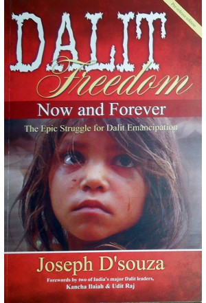 Dalit Freedom Now and Forever