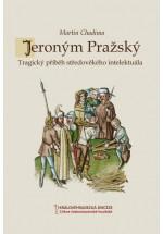 Jeroným Pražský, tragický příběh středověkého intelektuála