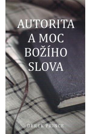 Autorita a moc Božího slova