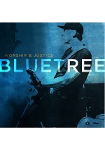 Bluetree - Worship and Justice