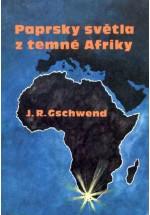 Paprsky světla z temné Afriky