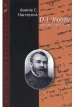 D.L.Moody Odvážný zvěstovatel