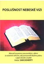 Poslušnost nebeské vizi