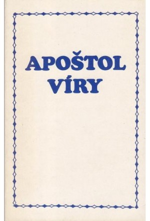 Apoštol víry (Smith Wigglesworth)