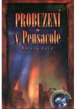 Probuzení v Pensacole