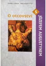 O otcovství s Józefem Augustynem