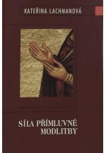 Síla přímluvné modlitby