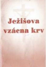 Ježišova vzácna krv (slovensky)