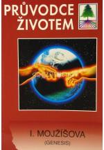 Průvodce životem SZ - 1. Mojžíšova (Genesis)