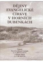 Dějiny evangelické církve v Horních Dubenkách