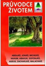 Průvodce životem SZ - Abdijáš, Jonáš, Mich...