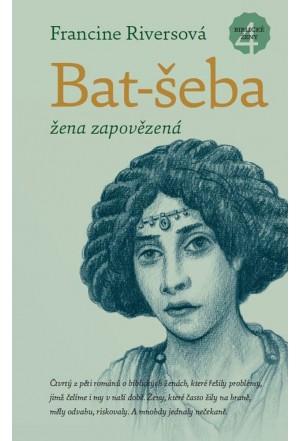Bat-šeba – žena zapovězená
