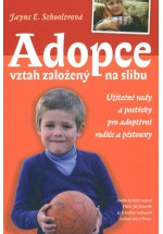 Adopce - Vztah založený na slibu