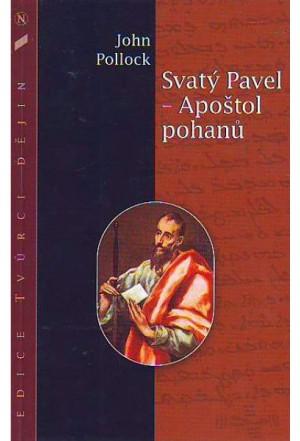 Svatý Pavel – Apoštol pohanů