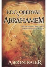 Kdo obědval s Abrahamem?